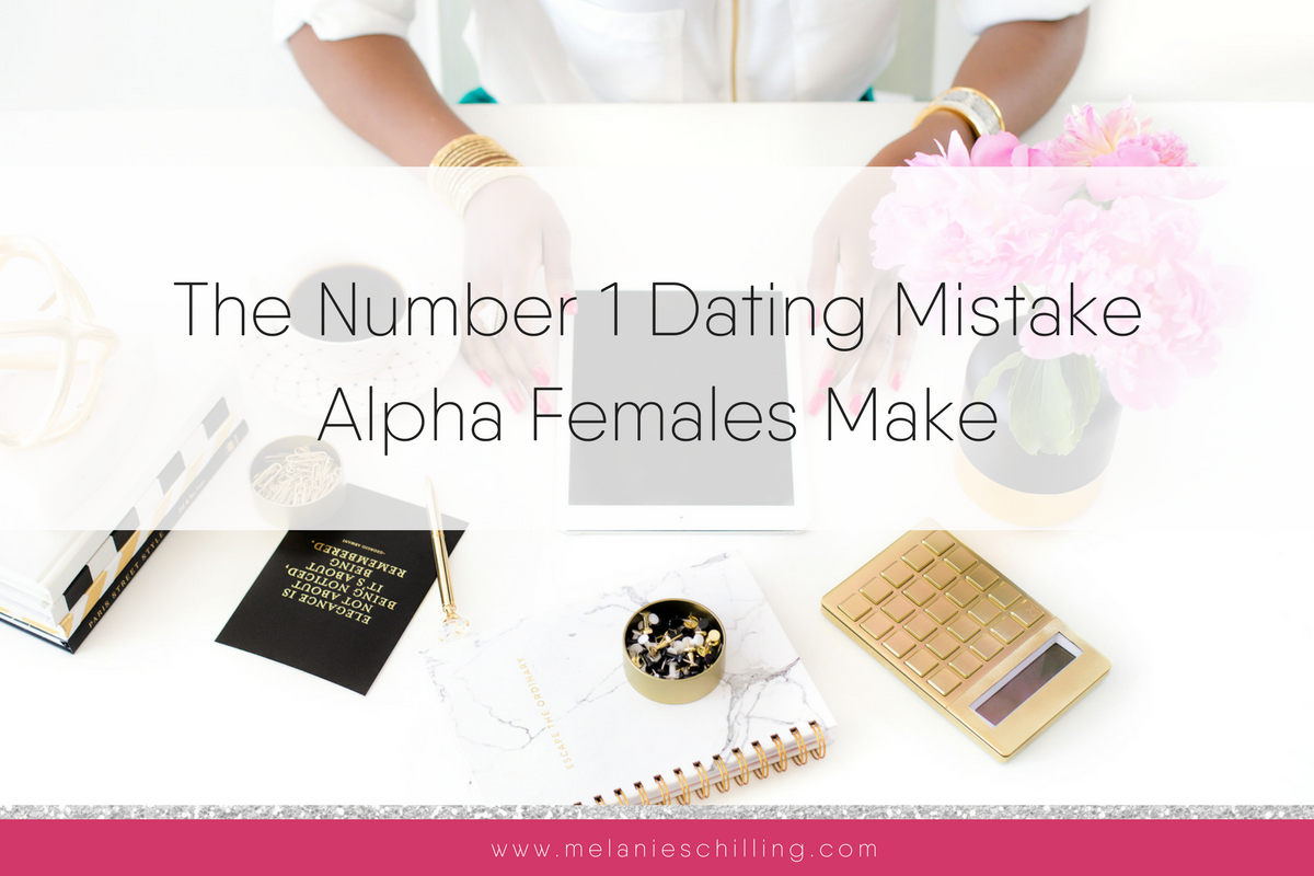 alpha females and dating