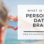 What is your personal dating brand?